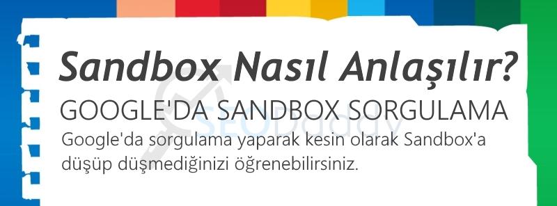 Sandbox Nasıl Anlaşılır?